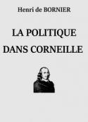 Henri de Bornier: La Politique dans Corneille