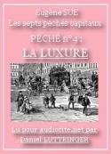 Eugène Sue: SUE, Eugène – Les Sept Péchés Capitaux (La Luxure)