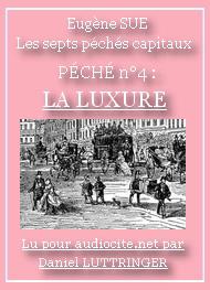 Eugène Sue - SUE, Eugène – Les Sept Péchés Capitaux (La Luxure)