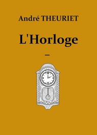 Illustration: L'Horloge - André Theuriet