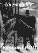 Edouard Rod: Un coupable