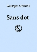 Georges Ohnet: Sans dot
