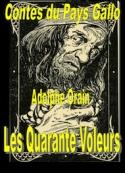 Adolphe Orain: Contes du Pays Gallo-Les Quarante voleurs