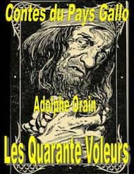 Adolphe Orain - Contes du Pays Gallo-Les Quarante voleurs