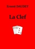 Ernest Daudet: La Clef