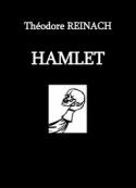 Théodore Reinach: Hamlet