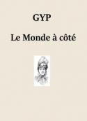 Gyp: Le Monde à coté