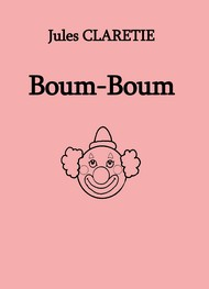 Illustration: Boum-Boum - Jules Claretie