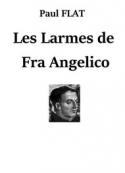 Paul Flat: Les Larmes de Fra Angelico