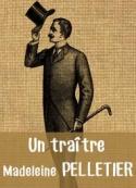 Madeleine Pelletier: Un traître