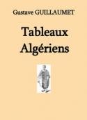Gustave Guillaumet: Tableaux algériens