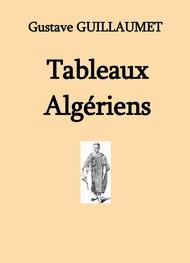 Gustave Guillaumet - Tableaux algériens