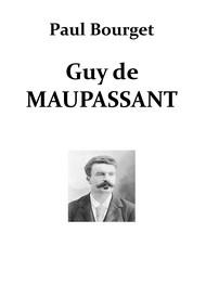 Paul Bourget - Guy de Maupassant