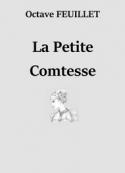 Octave Feuillet: La Petite Comtesse