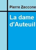 Pierre Zaccone: La dame d'Auteuil