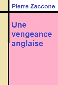 Illustration: Une vengeance anglaise - Pierre Zaccone
