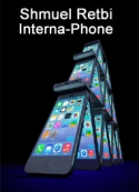 Shmuel Retbi: Interna-Phone