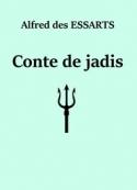 Alfred des Essarts: Conte de jadis