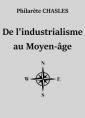 De l'industrialisme au Moyen-âge