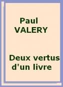 Paul Valéry: Les deux vertus d'un livre