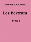 Anthony Trollope: Les Bertram (Tome 2)