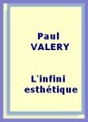 Paul Valéry: L'infini esthétique