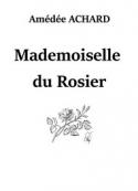 Amédée Achard: Mademoiselle du Rosier