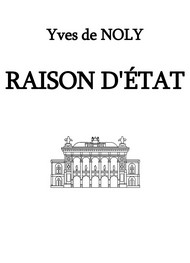 Illustration: Raison d'Etat - Yves de Noly