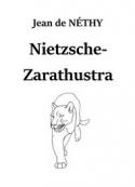 Jean de Néthy: Nietzsche-Zarathustra