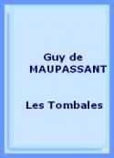 Guy de Maupassant: Les Tombales
