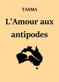 Illustration: L'Amour aux antipodes - Tasma