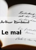 Arthur Rimbaud: Le mal