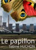 Sabine Huchon: Le papillon