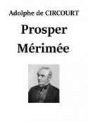 Adolphe de Circourt: Prosper Mérimée