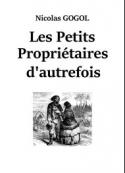 Nicolaï Gogol: Les Petits Propriétaires d'autrefois