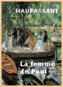 Guy de Maupassant: La femme de Paul