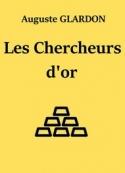 Auguste Glardon: Les Chercheurs d'or