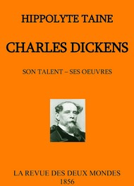 Illustration: Charles Dickens, son talent et ses oeuvres - Hippolyte Taine