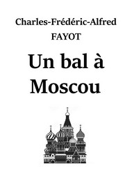 Illustration: Un bal à Moscou - Charles frédéric alfred Fayot