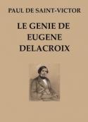 Paul de Saint Victor: Le Génie de Eugène Delacroix