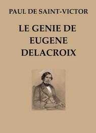 Paul de Saint Victor - Le Génie de Eugène Delacroix