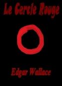 Edgar Wallace: Le Cercle Rouge