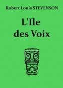 Robert Louis Stevenson: L'Ile des Voix