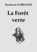 Laure junot Abrantes: La Forêt verte