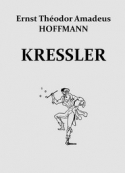 E.t.a. Hoffmann: Kressler