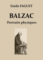 Balzac – Portraits physiques