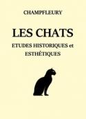 Champfleury: Les Chats, études historiques et esthétiques