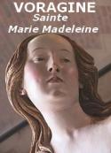 Jacques de Voragine: La Légende dorée, Sainte Marie-Madeleine