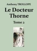 Anthony Trollope: Le Docteur Thorne (Deuxième partie)