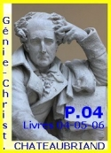 François rené (de) Chateaubriand: Génie du Christianisme, Suite, Partie 04, Livres 04-05-06, Fin.
